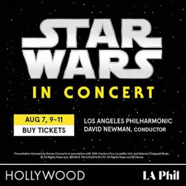 Star Wars at The Hollywood Bowl​