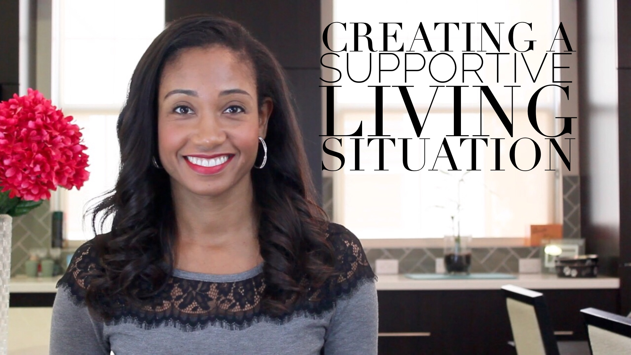 Creating A Supportive Living Situation | Workshop Guru