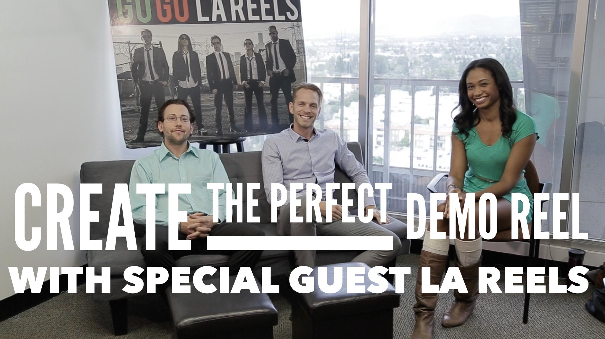 Create The Perfect Demo Reel (with Guest Speakers from LA Reels!) | Workshop Guru