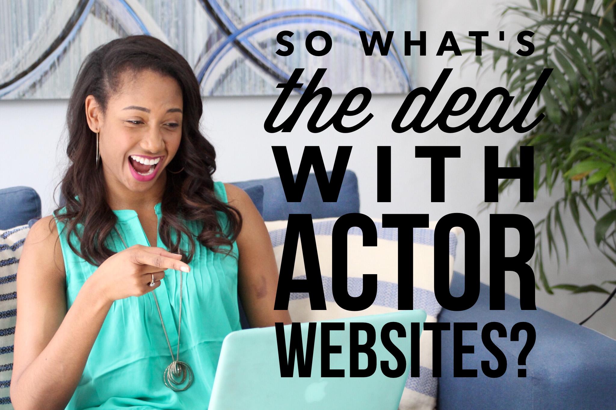 So What's The Deal With Actor Websites?   Workshop Guru