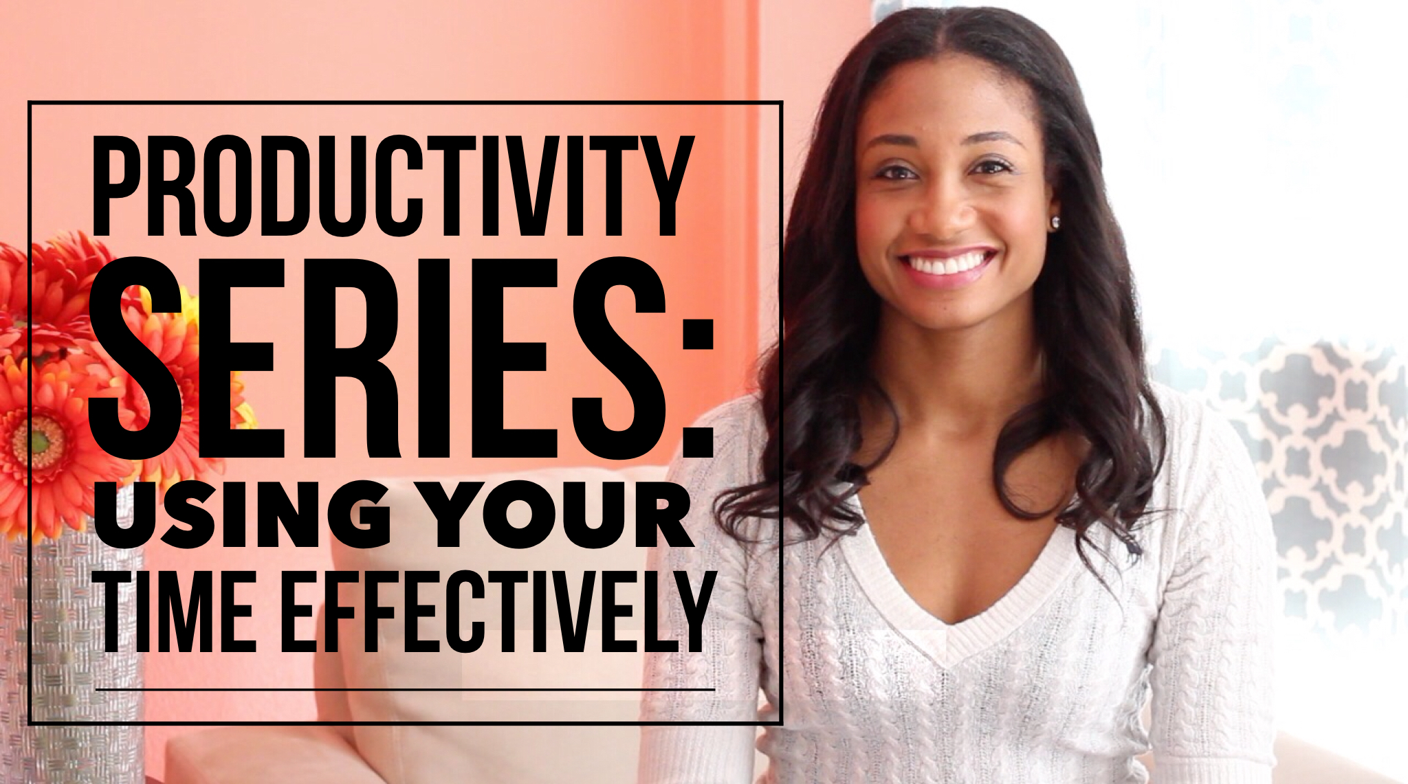 Using Your Time Effectively   #ProductivitySeries Vol. 2   Workshop Guru