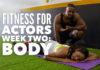 Time To Get Fit! Week Two: Body | #FitnessForActors Series Vol. 2 | Workshop Guru