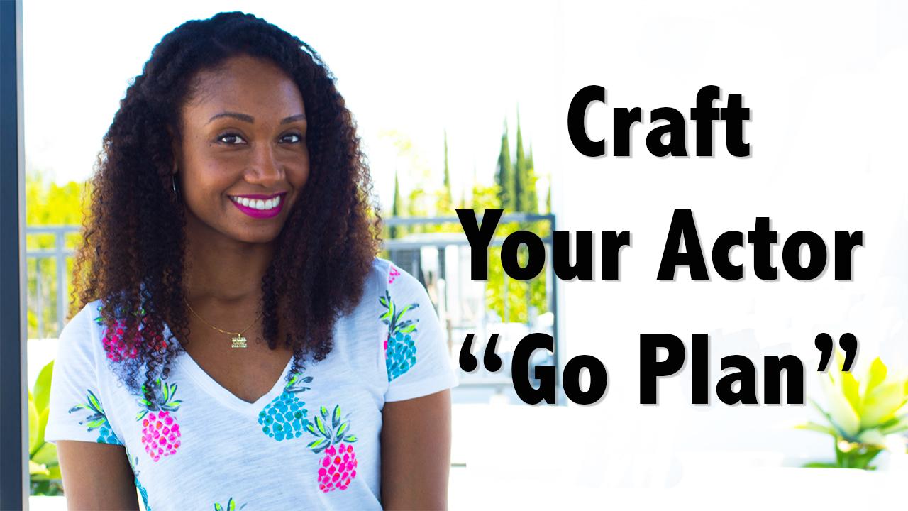 How To Craft Your Actor Go-Plan | Workshop Guru
