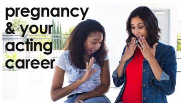 Pregnancy And Your Acting Career | Acting Resource Guru