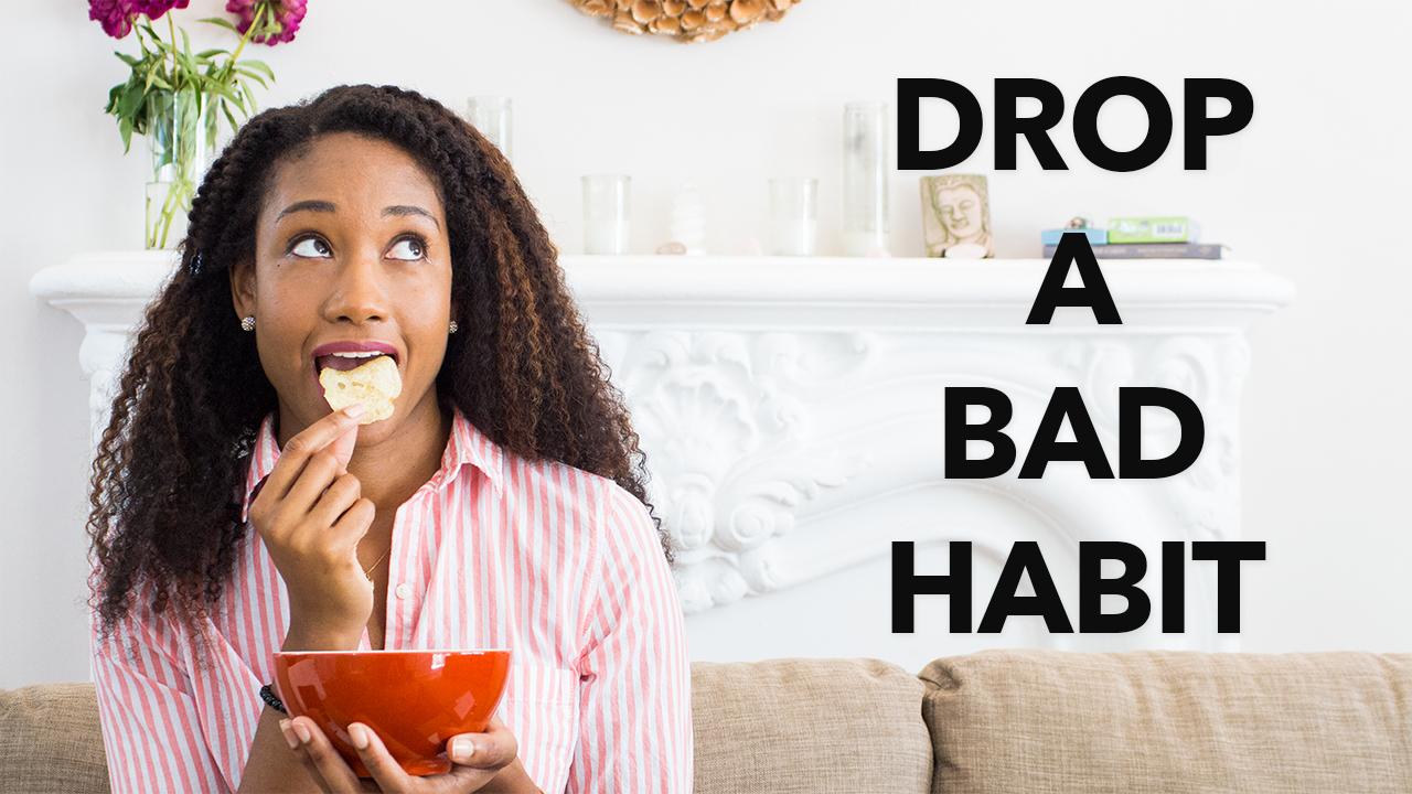 Three Tips For Dropping A Bad Habit!   Acting Resource Guru