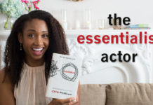 The Essentialist Actor | Acting Resource Guru