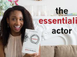 The Essentialist Actor | Acting Resource Guru