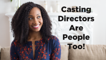 Casting Directors Are People Too! | Acting Resource Guru