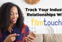 Track Your Industry Relationships With FilmTouch! | Acting Resource Guru