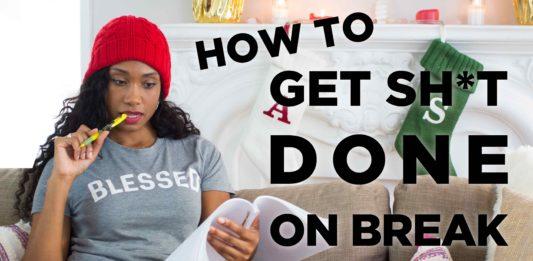 How To Get Stuff DONE Over The Holiday Break! | Acting Resource Guru