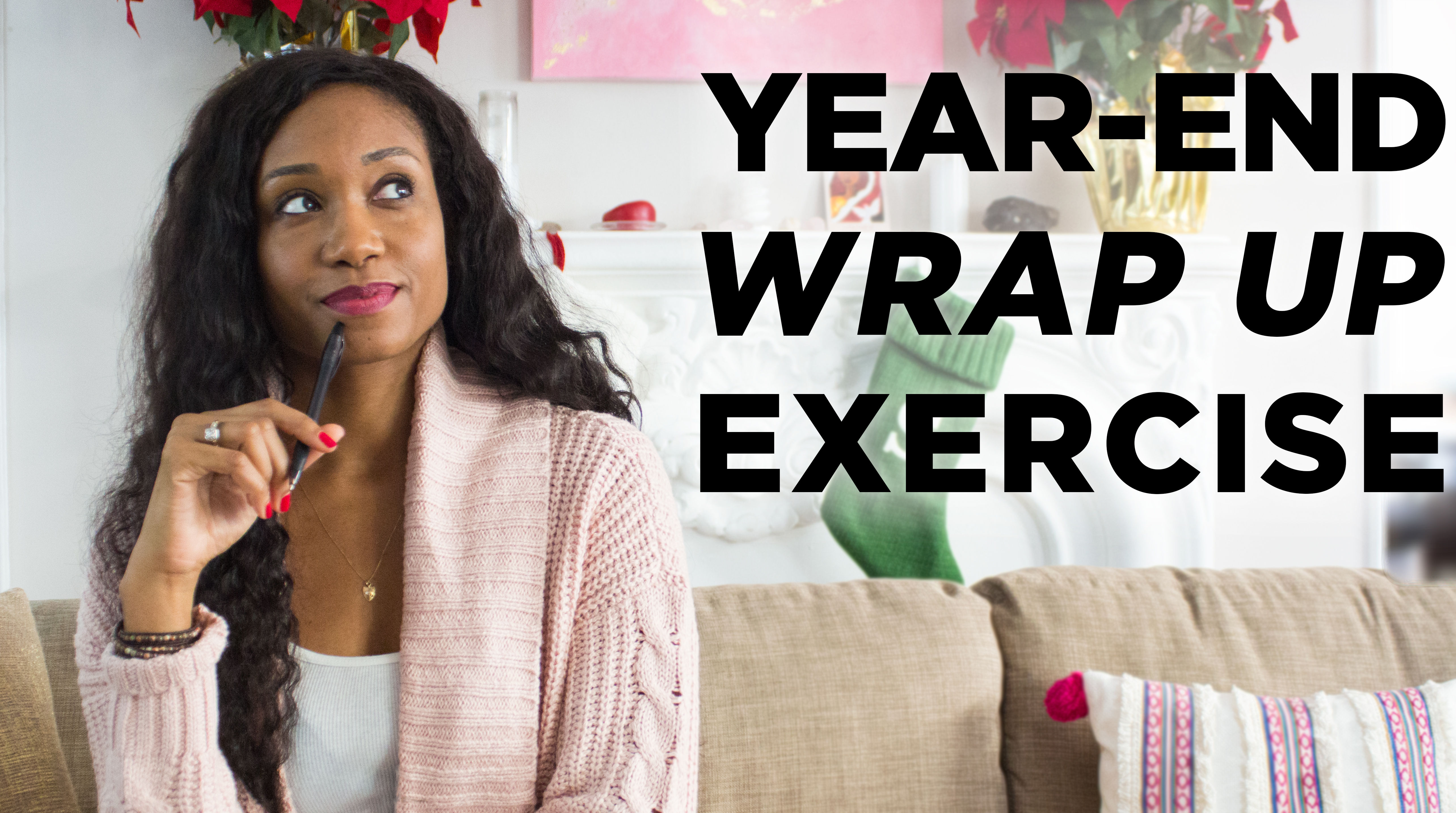 The Year-End Wrap Up Exercise!   Acting Resource Guru