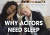 Why Actors Need Sleep | #HealthyActorSeries | Acting Resource Guru