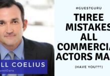 Three Mistakes All Commercial Actors Make (Have You?) | Acting Resource Guru | Bill Coelius