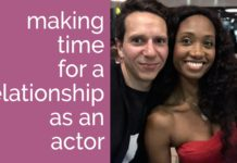 Making Time for a Relationship as an Actor | Acting Resource Guru