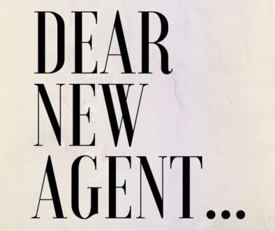 dear new agent...