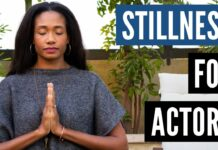 The Importance of Stillness For Actors | Acting Resource Guru