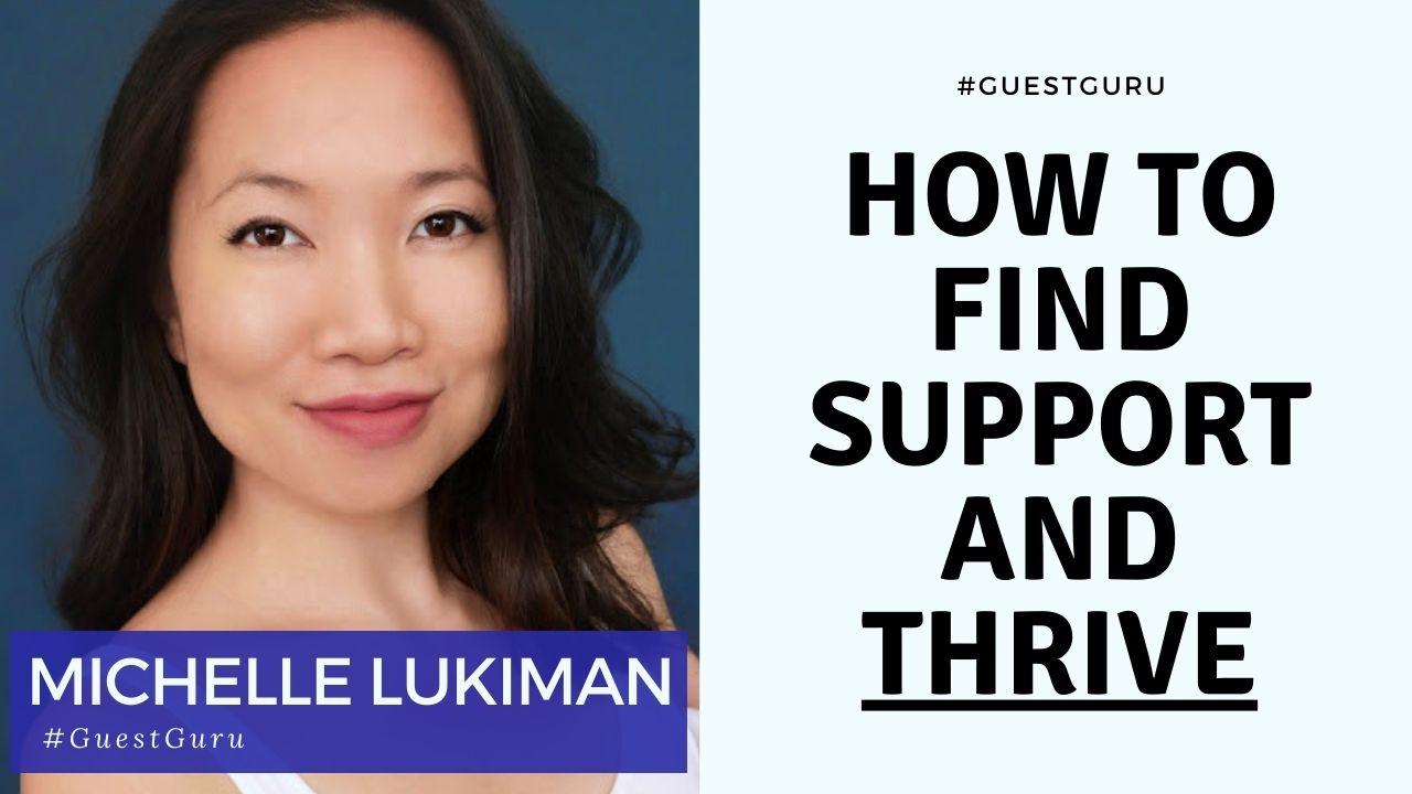Michelle Lukiman | Acting Resource Guru