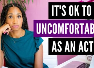 Why It's Okay To Be Uncomfortable As An Actor   Acting Resource Guru