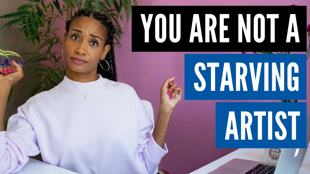 """Time to SHED that """"STARVING ARTIST"""" Identity! 